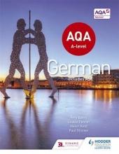 Helen Kent,   Paul Stocker,   Amy Bates,   Louise Fenner AQA A-level German (includes AS)