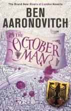 Ben Aaronovitch, The October Man