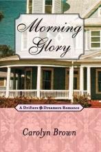 Brown, Carolyn Morning Glory