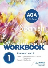 Thacker, Mike AQA A-level Spanish Revision and Practice Workbook: Themes 1 and 2