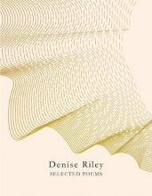 Denise Riley Selected Poems