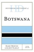 Barry Morton,   Jeff Ramsay Historical Dictionary of Botswana