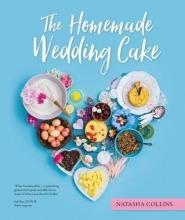 Natasha Collins The Homemade Wedding Cake