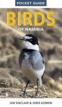 Sinclair, Ian,   Komen, Joris Pocket Guide to Birds of Namibia
