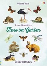 Clarke, Phillip,   Boyer, Trevor,   Finney, Denise,   Weare, Phil Sticker-Wissen Natur: Tiere im Garten