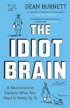 Burnett, Dean Idiot Brain