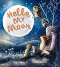 Gutierrez, Lorna Storytime: Hello Mr Moon