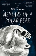 Yoko,Tawada Memoirs of a Polar Bear
