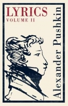 Alexander Pushkin Lyrics: Volume 2 (1817-24)