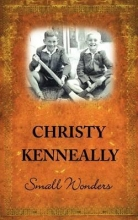 Kenneally, Christy Small Wonders