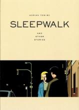Tomine, Adrian Sleepwalk