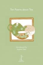 Jill Perry Ten Poems About Tea