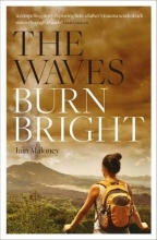 Maloney, Iain The Waves Burn Bright