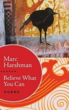 Harshman, Marc Believe What You Can