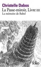 Dabos, Christelle La Passe-miroir, Livre lll