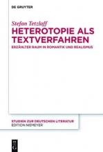 Tetzlaff, Stefan Heterotopie als Textverfahren