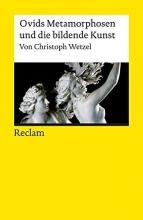 Wetzel, Christoph Ovids Metamorphosen und die bildende Kunst