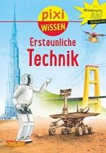 Bischoff, Karin Pixi Wissen, Band 90: VE 5 Erstaunliche Technik