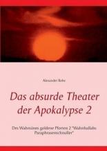 Rehe, Alexander Das absurde Theater der Apokalypse 2