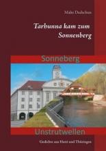 Dadschun, Malte Tarhunna kam zum Sonnenberg