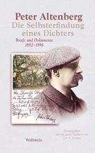 Altenberg, Peter Die Selbsterfindung eines Dichters