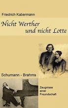 Kabermann, Friedrich Nicht Werther und nicht Lotte