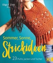 Zink, Olga F. Sommer, Sonne, Strickideen