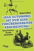 Golluch, Norbert Das Automobil ist nur eine vorübergehende Erscheinung