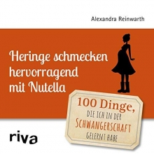 Reinwarth, Alexandra Heringe schmecken hervorragend mit Nutella