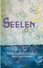 Staudenmaier, Vera Seelentanz