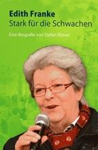 Rössel, Stefan Edith Franke. Stark für die Schwachen