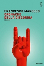 Francesco  Marocco Cronache della discordia