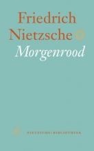 Friedrich Nietzsche , Morgenrood