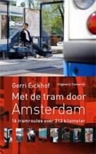 Gerri  Eickhof Met de tram door Amsterdam