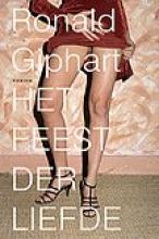 Ronald  Giphart Het feest der liefde Goedkope editie