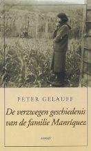 P.  Gelauff De verzwegen geschiedenis van de familie Manrquez