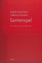 Marius Touwen Ariëlla Kornmehl, Samenspel