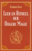 E. Levi , Leer en ritueel der hogere magie
