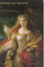 Guus Pikkemaat , Eleonore van Aquitanië (1122-1204)