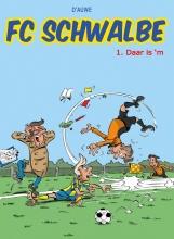 D`Auwe FC Schwalbe 1 Daar is `m!