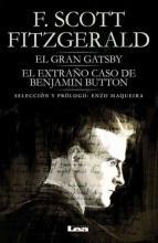 Fitzgerald, F. Scott El gran Gatsby y El extraño caso de Benjamin Button