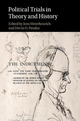Jens (London School of Economics and Political Science) Meierhenrich,   Devin O. (Boston College, Massachusetts) Pendas,Political Trials in Theory and History
