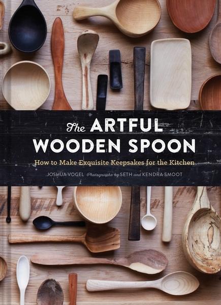 Josh Vogel,The Artful Wooden Spoon