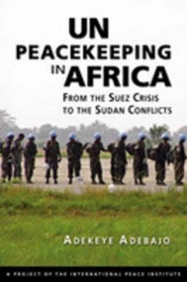 Adekeye Adebajo,UN Peacekeeping in Africa