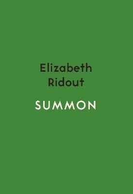 Elizabeth Ridout,Summon