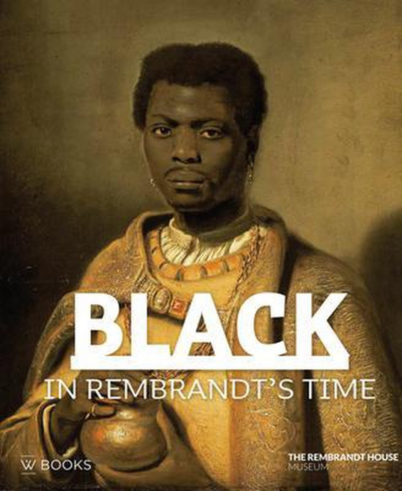 ,Black in Rembrandt`s time