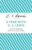 Lewis, C S, Year with C. S. Lewis