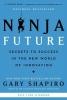 Gary Shapiro, Ninja Future
