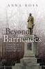 Ross, Anna, Beyond the Barricades