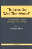 Dennis L Weeks, To Love So Well The World